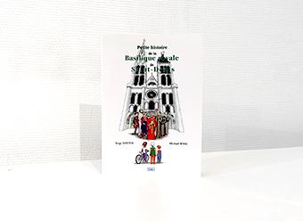 Petite histoire de la basilique