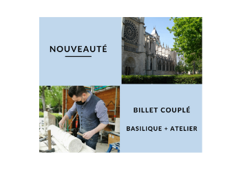 Billet couplé basilique cathédrale / Savoir-faire