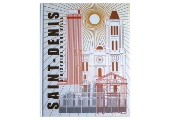 St-Denis L'histoire d'une ville